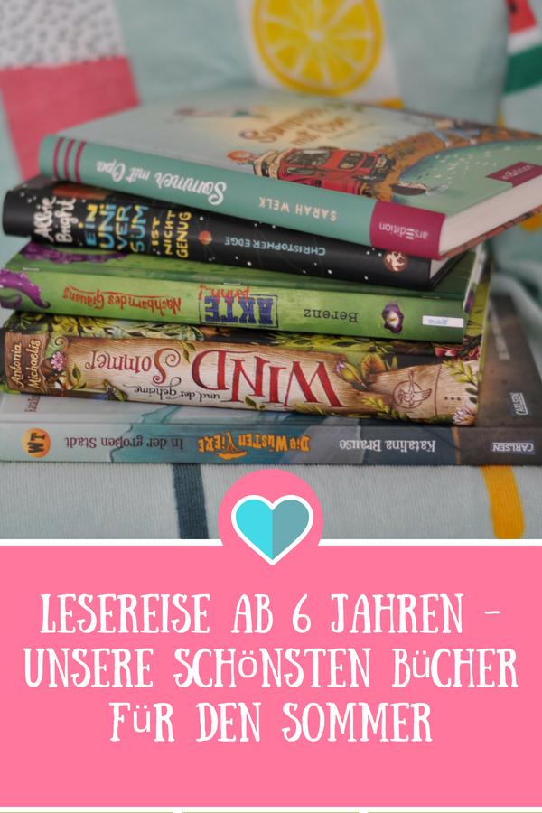 Lesereise - Unsere schönsten Bücher für den Sommer, Lesen ab 6 Jahren #buchtipp #kinderbuch #ferien #schulferien #urlaub #sommer