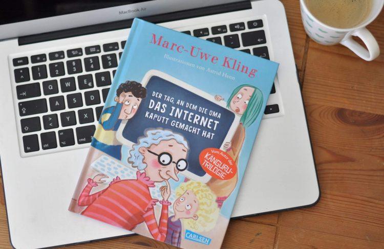 Buchtipp: Der Tag, an dem die Oma das Internet kaputt gemacht hat
