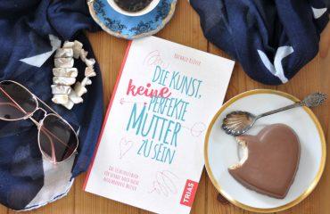 Besser unperfekt – Die Kunst, keine perfekte Mutter zu sein