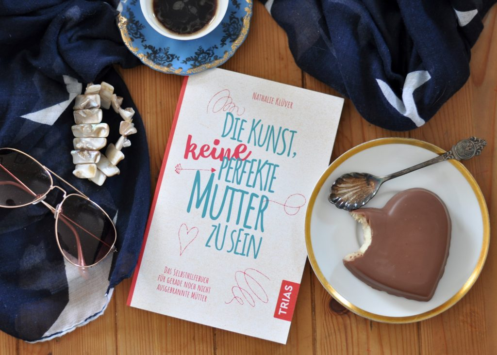 Die Kunst, keine perfekte Mutter zu sein #buchtipp #rezension #metime #mamasein #achtsamkeit #alltag #burnout #entspannung