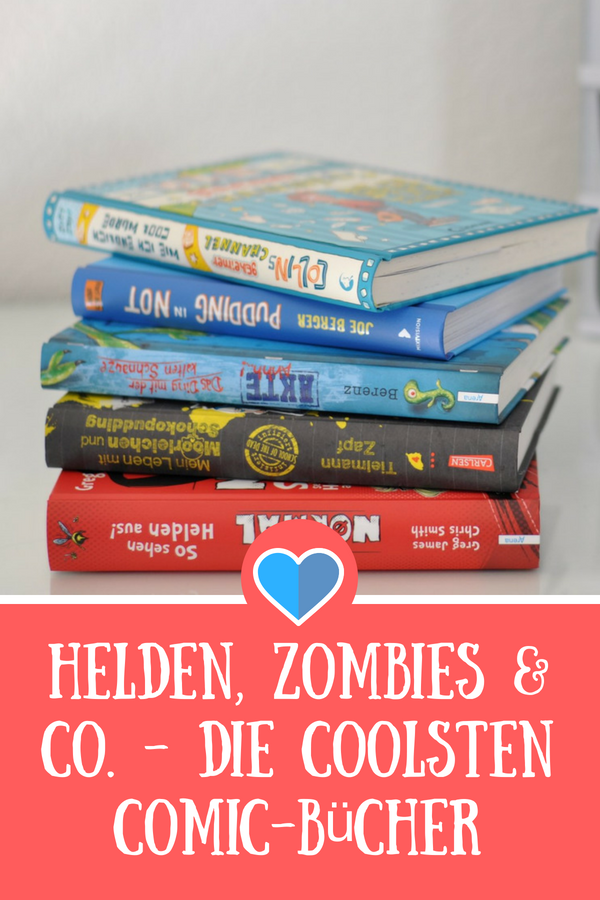 Helden, Zombies & Co. - Die coolsten Comic-Bücher für Jungs ab 8 Jahren #lesen #buch #kind #kinderbuch #comic #tagebuch #zapf #alien #zombie #superheld #vorlesen #schulkind