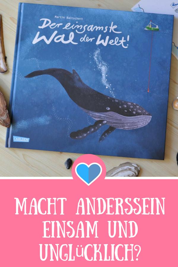 Der einsamste Wal der Welt #Andersein #behinderung #52hertz #Kinderbuch #Bilderbuch #Vorlesen #Einsamkeit #Wal
