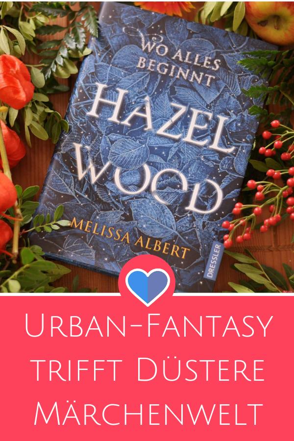 """Hazel Wood - Düstere Märchenerzählung trifft Urban-Fantasy. Ein echter Geheimtipp für alle, die """"Alice im Wunderland"""" und """"Elsa, die Eiskönig"""" einmal in urban und """"gruselig"""" erleben möchten. #hazelwood #alice #märchen #buch #jugendbuch #urban #fantasy #buchtipp"""