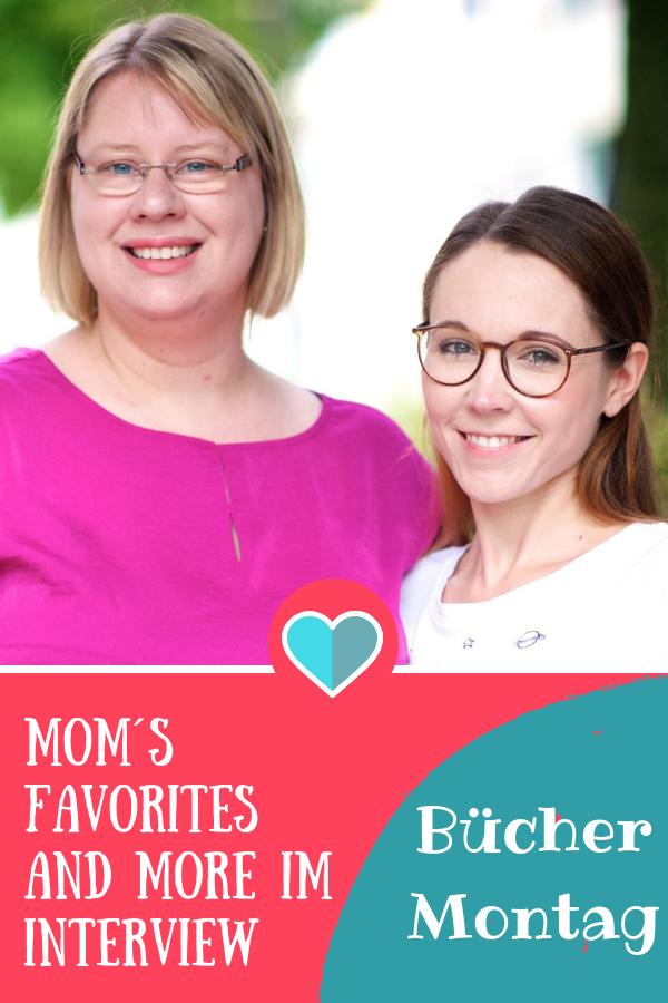 BücherMontag mit Sylvi und Berenice von Mom´s Favorites and More #kinderbuch #interview #buchtipss #buchblogger #blogger