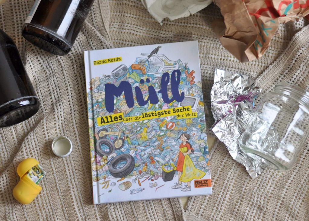 Müll ist die lästigste Sache der Welt - und er ist überall. Ein wichtiges Buch über die Beseitigung und die Vermeidung von Abfällen aller Art. #nachhaltigkeit #müll #plastik #umwelt #buch #kinderbuch #lesen