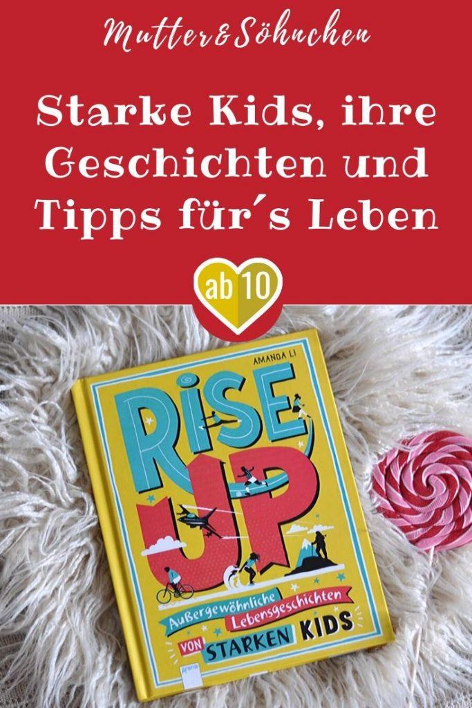 Rise Up stellt 29 coole und unglaublich starke Kids vor, die Schicksalsschläge meistern, ihre Not in Mut umwandeln und für ihre Ideale einstehen. Ob es um die Verwirklichung eines Lebenstraums geht oder um die Veränderung der Welt - sie alle lassen sich nicht von ihren Zielen abbringen. #kinder #lesen #sachbuch #stark #mut #persönlichkeitenen #tipps #umweltschutz #leben #welt #idole #vorbilder