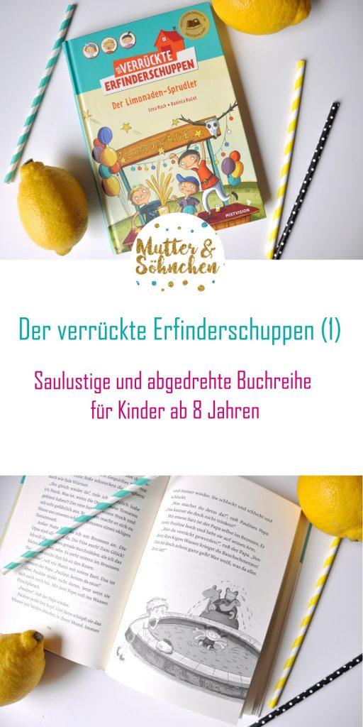 Der verrückte Erfinderschuppen - Der Limonaden-Sprudler. Neue Buchreihe für Kinder ab 8 Jahren - Rezension auf Mutter&Söhnchen #kinderbuch #kinderbuchliebe #grundschule #lesen