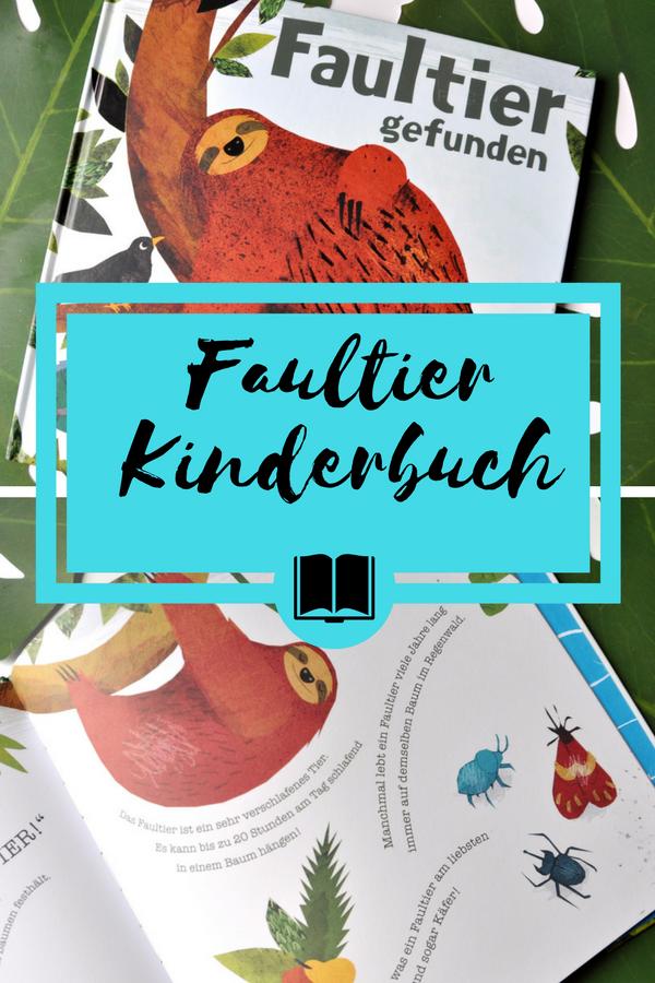 Faultier gefunden - illustriertes Bilderbuch ab 3 Jahren #kinderbuch #faultier #bilderbuch