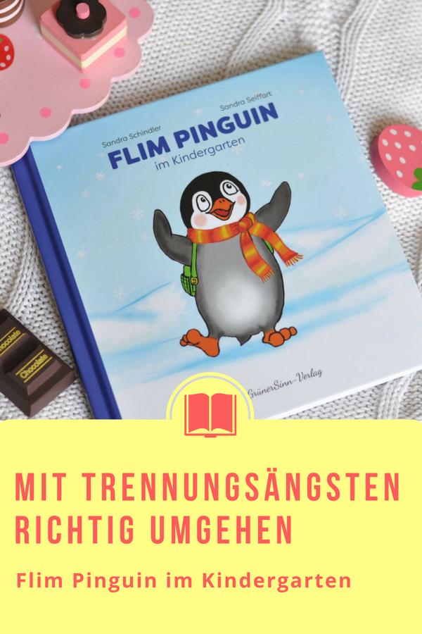 Flim Pinguin im Kindergarten #Kindergarten #Pinguin #Kinderbuch #Bilderbuch #Bindungsorientiert