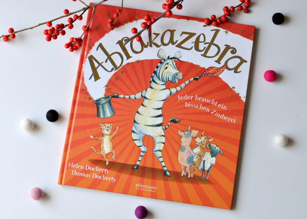 Abrakazebra - ein Bilderbuch über Zauberei, des Fremden, die unser Leben bunter macht, mehr Kinderbucher zu magischen Wesen und Toleranz auf Mutter&Söhnchen