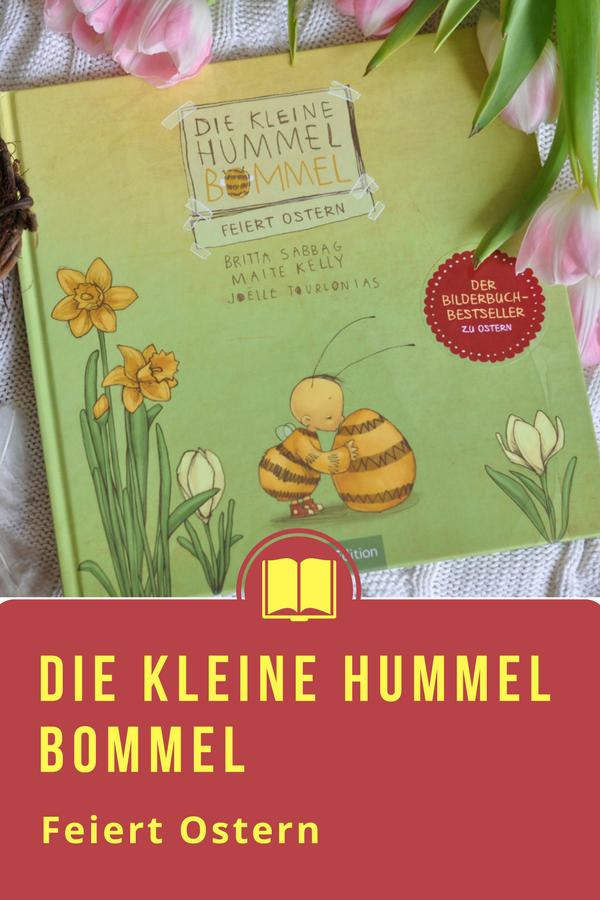 Die kleine Hummel Bommel feiert Ostern - Ein Kinderbuch ab 4 Jahren - Ostern aus der Insektenwelt #Kinderbuch #Ostern #Hummel #Bommel #Bilderbuch