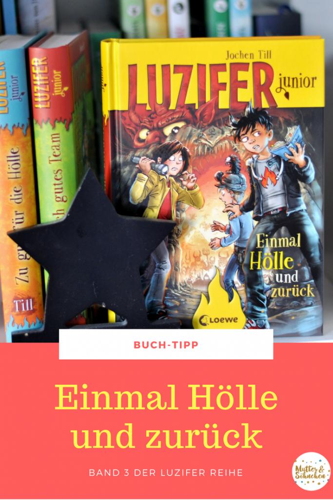 Luzifer junior 3 - Einmal Hölle und zurück von Jochen Till - Kinderbuch ab 10 Jahren mit Illustrationen von Raimund Frey, Buch-Tipp auf Mutter&Söhnchen #kinderbuch #luzifer #hölle #loewe #comic