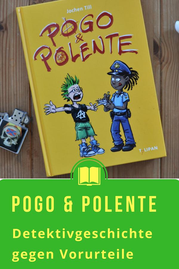 Pogo & Polente, Kinderbuch ab 8 Jahren, eine Detektivgeschichte gegen Vorurteile #kinderbuch #punk #polizei #detektiv