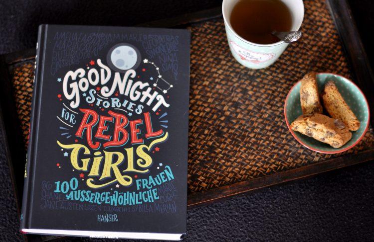 """Good Night Stories for Rebel Girls - 100 starke Frauen. Warum ich finde, dass auch Jungs """"andere"""" männliche Vorbilder brauchen"""