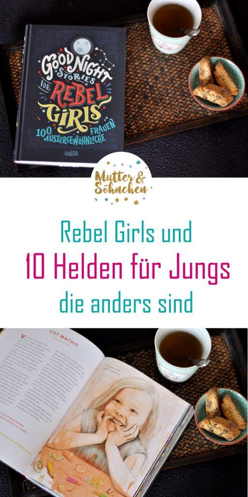 Good Night Stories for Rebel Girls - Bucht-Tipp und 10 männliche Vorbilder für Jungs, die anders sind