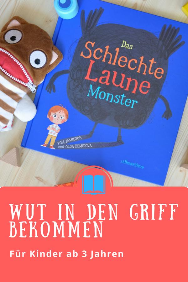 Schlechte Laune Monster - Wut in den Griff bekommen #Kinderbuch #Bilderbuch #Wut #Trotzphase #Monster
