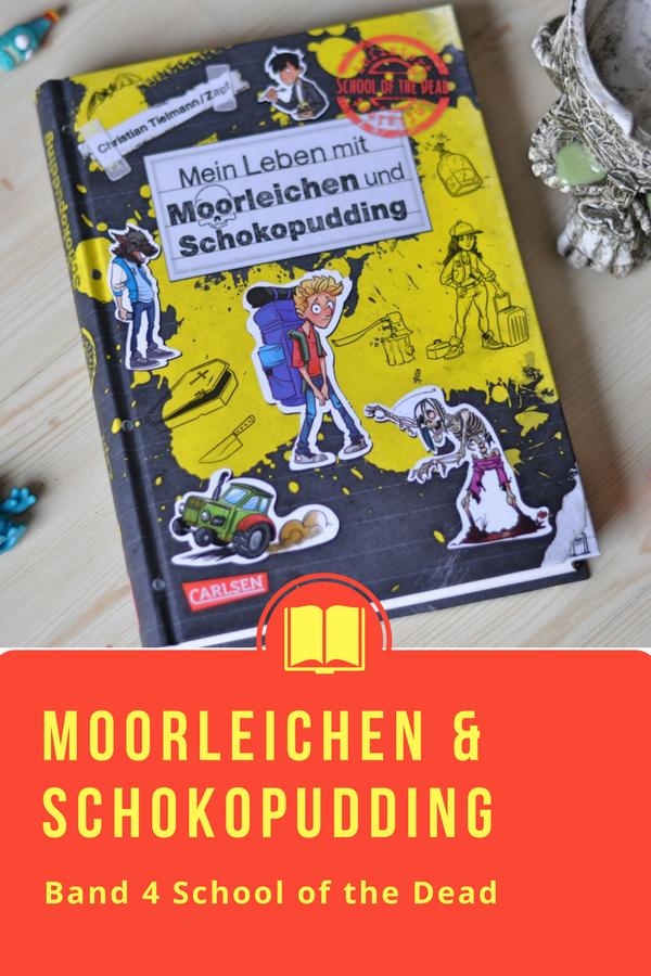 Mein Leben mit Moorleichen und Schokopudding - Band 4 der School of the Dead Reihe #Comic #Kinderbuch #Zombie #Schule