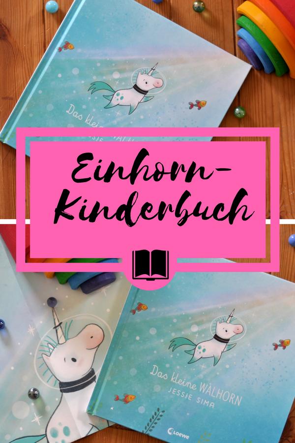 Das kleine Walhorn - Ein Einhorn-Bilderbuch ab 4 Jahren über die Bedeutung von Familie, Rezension auf Mutter&Söhnchen #Einhorn #Kinderbuch #Bilderbuch #Familie #Regenbogen
