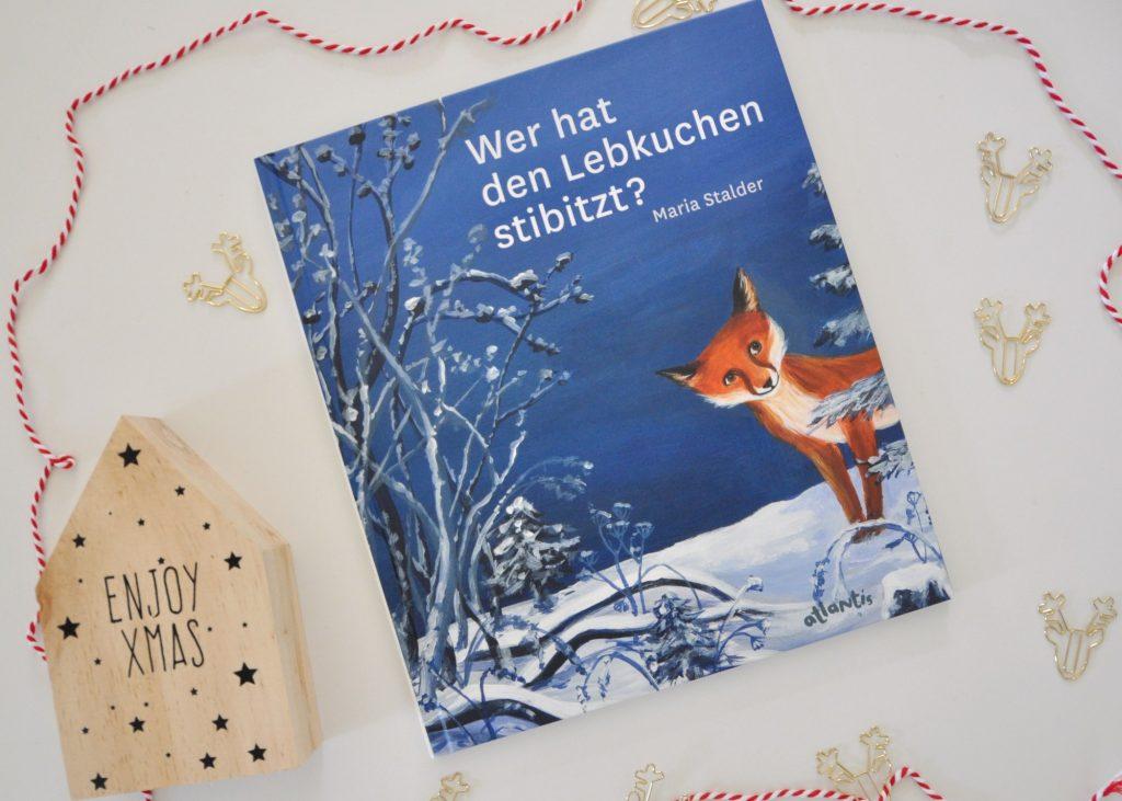 Wer hat den Lebkuchen stiitzt, Maria Stadler, Kinderbuch zum Vorlesen ab 4 Jahren für die Weihnachtszeit, besondere und außergewöhnliche Kinderbücher für Weihnachten findet ihr auf meinem Blog
