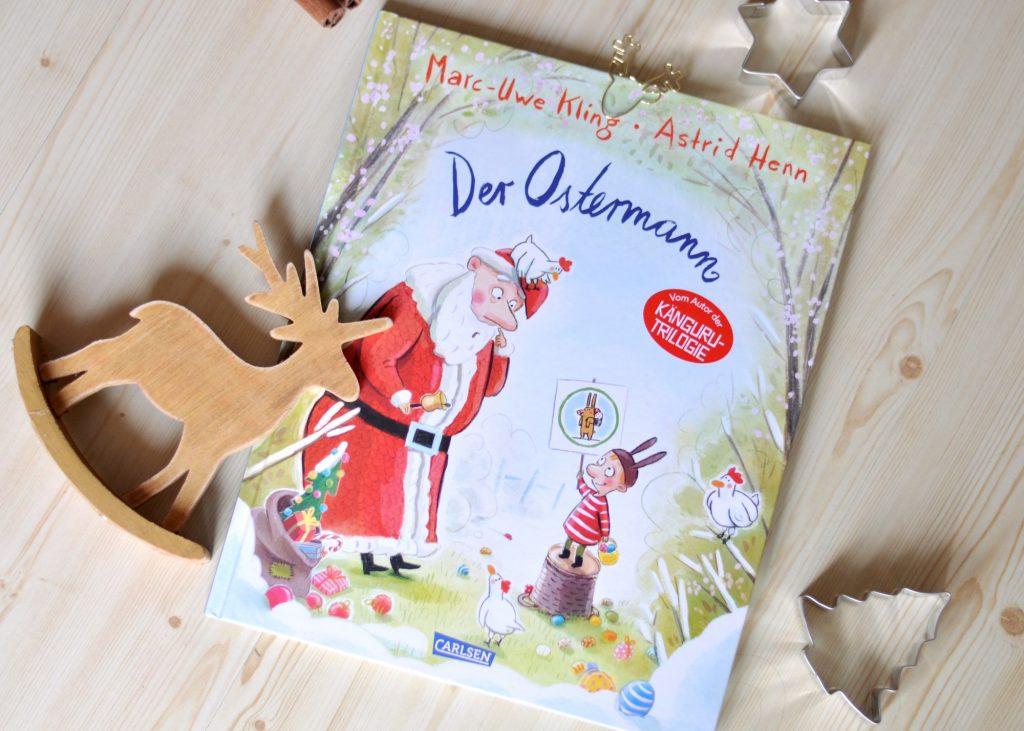 Der Ostermann, sozialkritisches Bilderbuch in Reimen von Marc-Uwe Kling, Kinderbuch für Weihnachten, noch weitere Buch-Tipps auf dem Blog